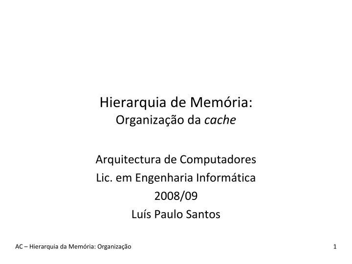 Hierarquia de Memória: