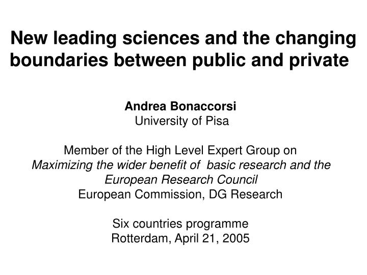 New leading sciences and the changing boundaries between public and private