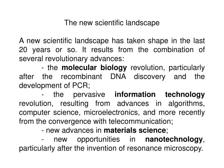 The new scientific landscape