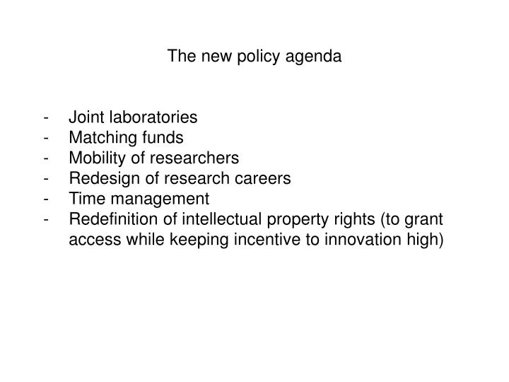 The new policy agenda