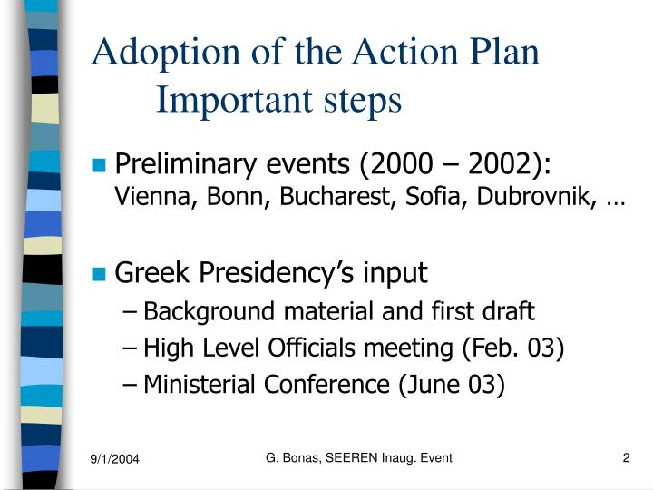 Adoption of the action plan important steps