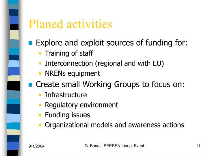 Planed activities