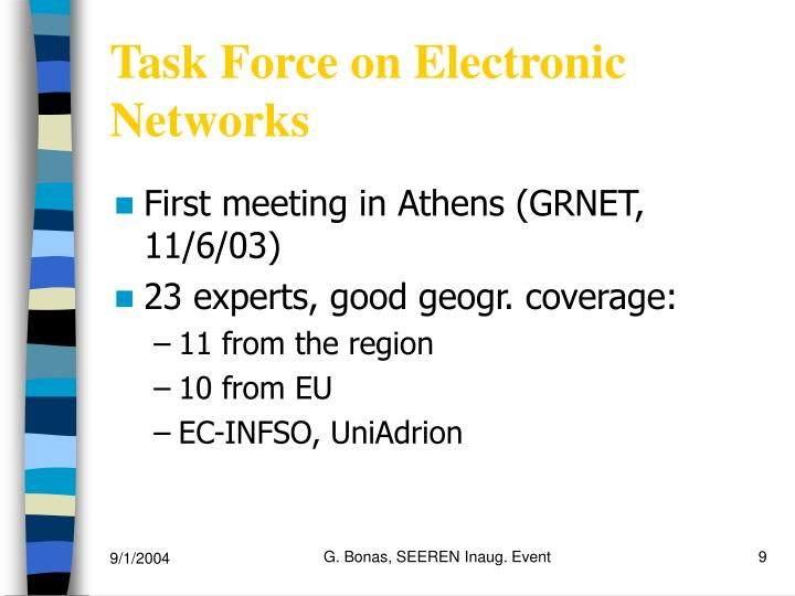 Task Force on Electronic Networks