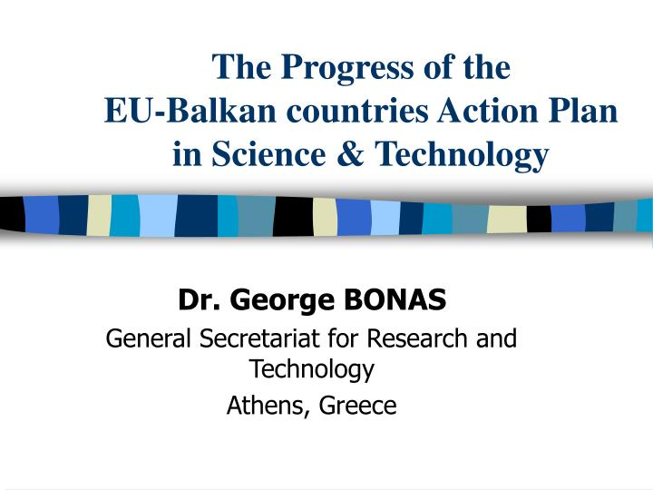The progress of the eu balkan countries action plan in science technology