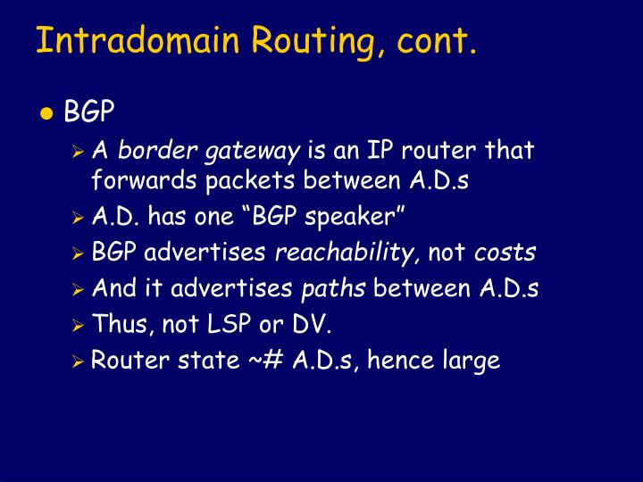 Intradomain Routing, cont.