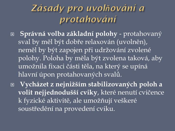 Zásady pro uvolňování a protahování