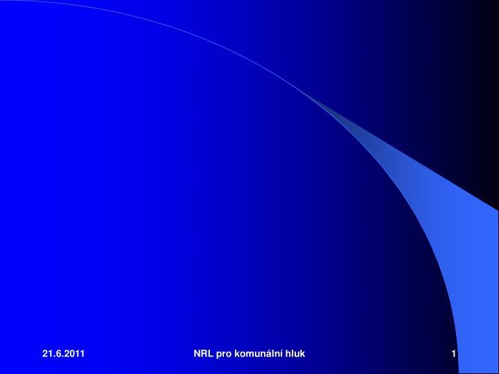 NRL pro komunln hluk