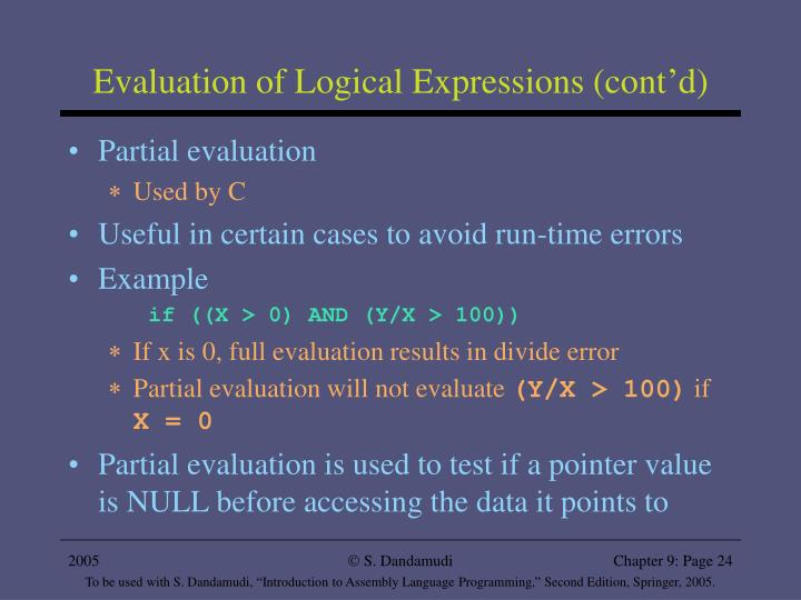 Evaluation of Logical Expressions (cont'd)