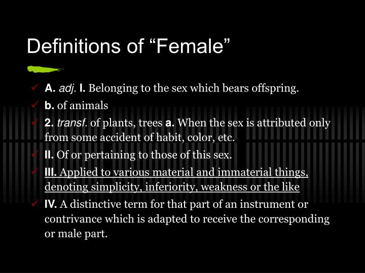 "Definitions of ""Female"""