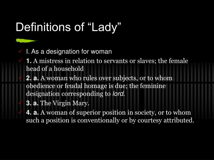 "Definitions of ""Lady"""