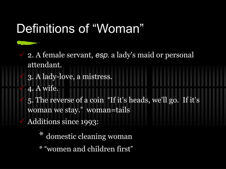 "Definitions of ""Woman"""