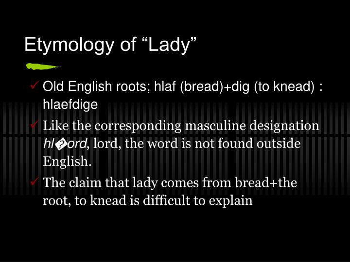 "Etymology of ""Lady"""