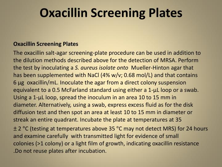 Oxacillin Screening Plates