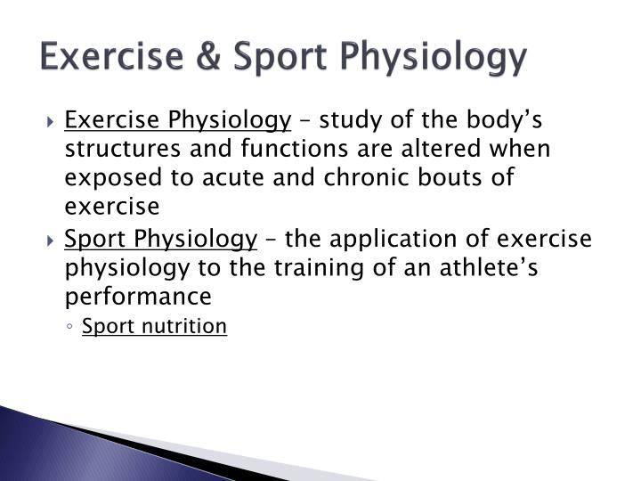 Exercise & Sport Physiology