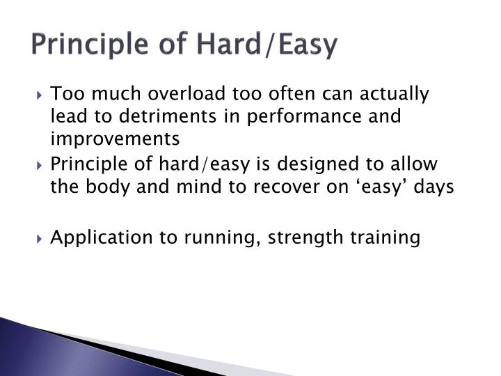 Principle of Hard/Easy