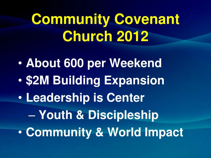 Community Covenant Church 2012