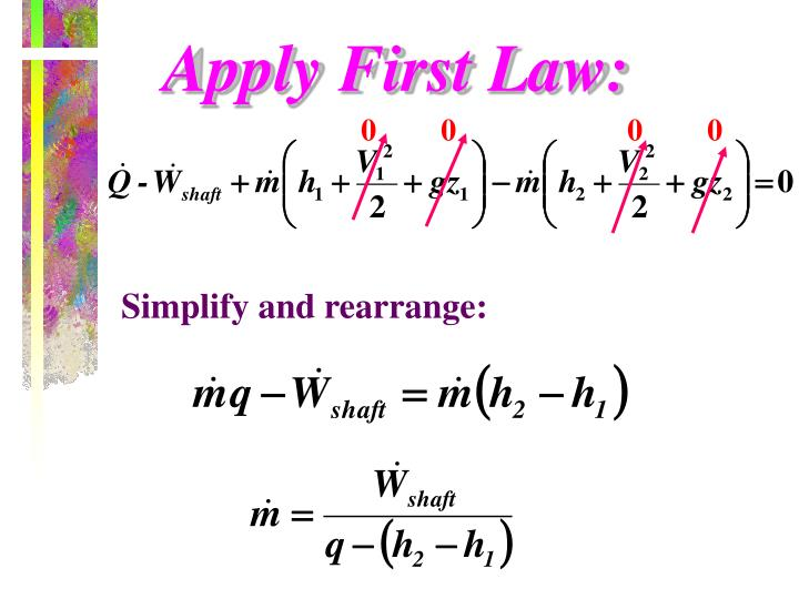 Apply First Law: