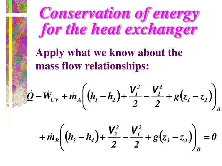 Conservation of energy  for the heat exchanger
