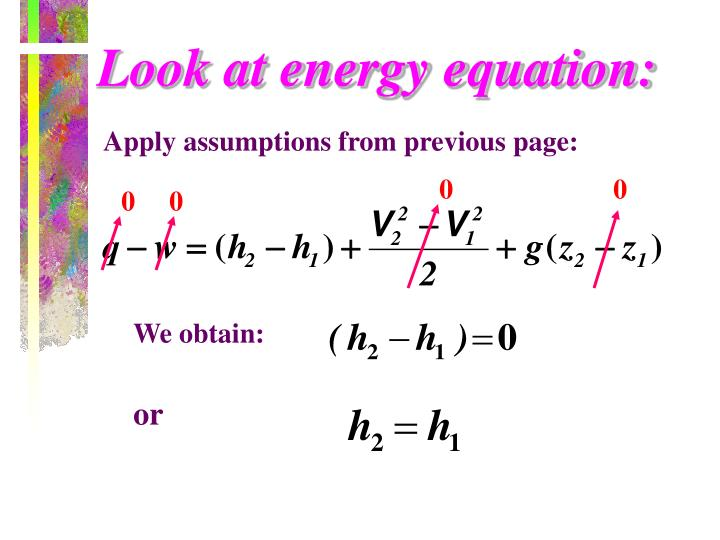 Look at energy equation: