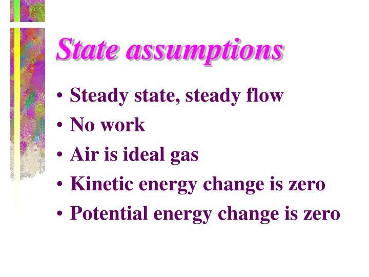 State assumptions