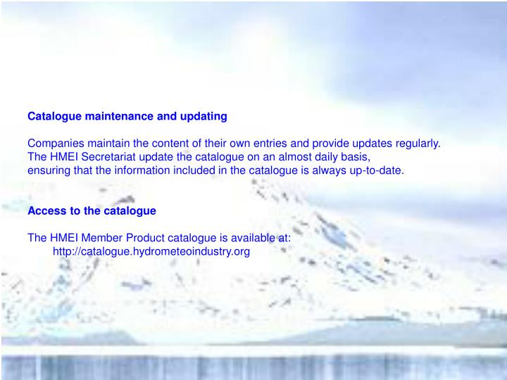 Catalogue maintenance and updating
