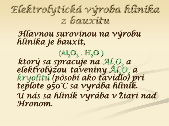 Elektrolytická výroba hliníka