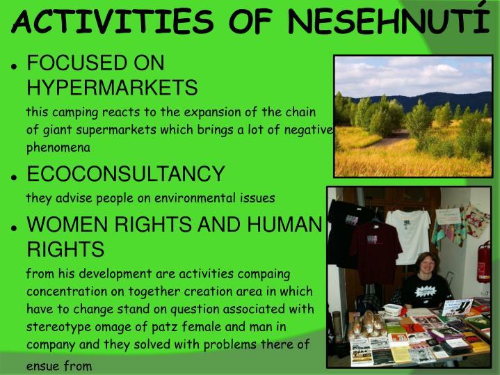 ACTIVITIES OF NESEHNUTÍ