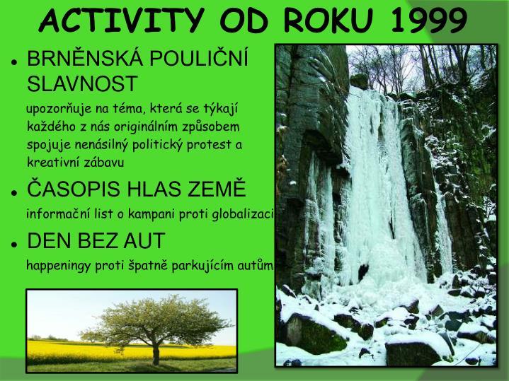 ACTIVITY OD ROKU 1999