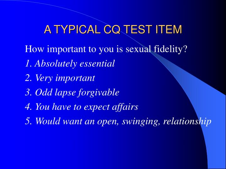A TYPICAL CQ TEST ITEM