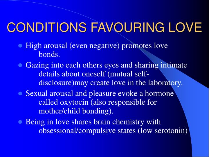 CONDITIONS FAVOURING LOVE