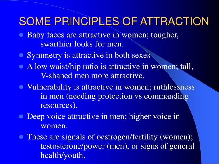 SOME PRINCIPLES OF ATTRACTION