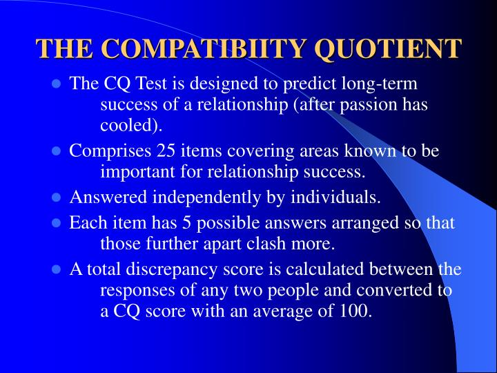 THE COMPATIBIITY QUOTIENT