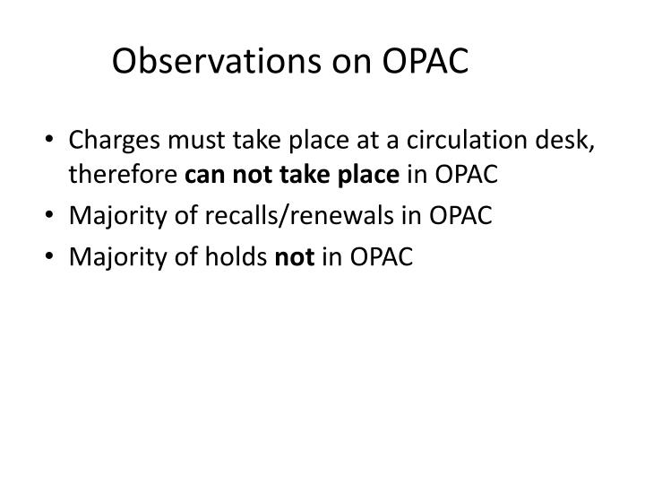 Observations on OPAC