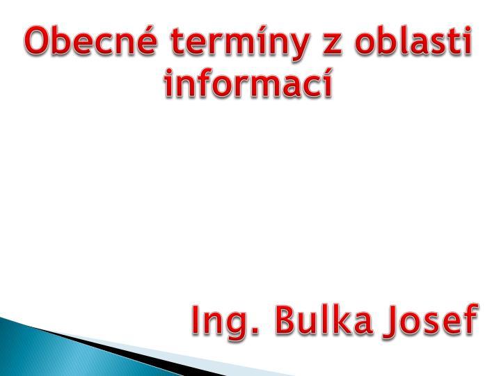 Obecné termíny z oblasti informací