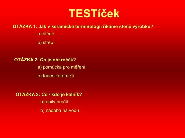 TESTíček