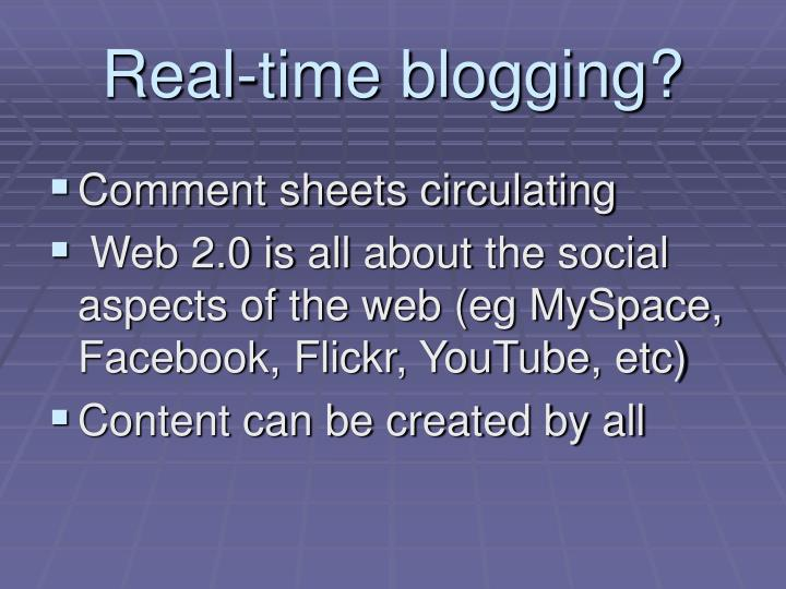 Real-time blogging?