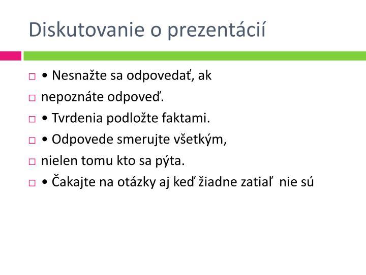Diskutovanie o prezentácií