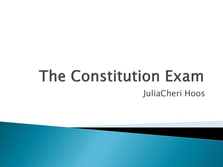 The Constitution Exam