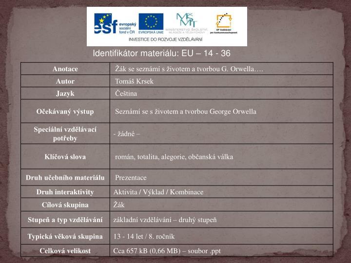 Identifikátor materiálu: EU –