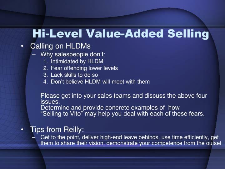 Hi-Level Value-Added Selling