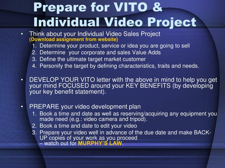 Prepare for VITO & Individual Video Project