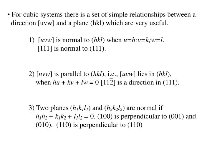For cubic systems there is a set of simple relationships between a
