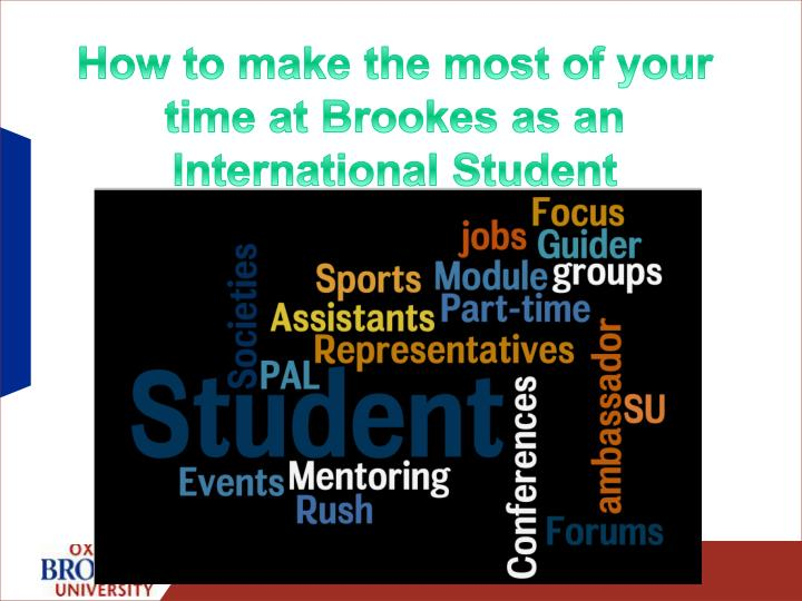 How to make the most of your time at Brookes as an International Student