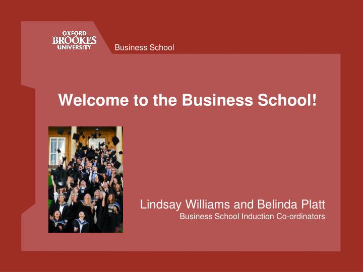 Welcome to the business school