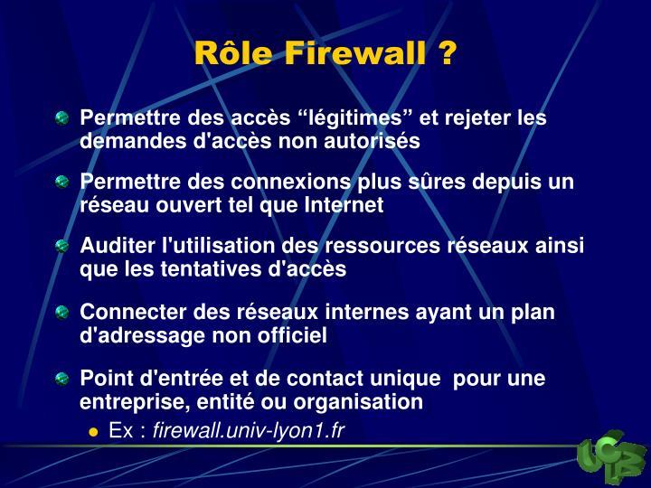 Rôle Firewall ?