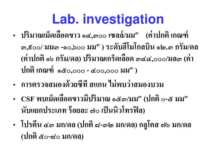 Lab. investigation
