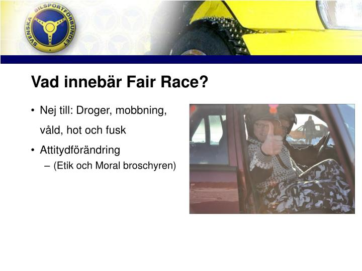 Vad inneb r fair race