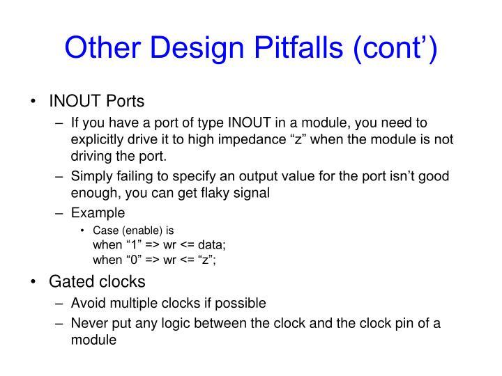 Other Design Pitfalls (cont')