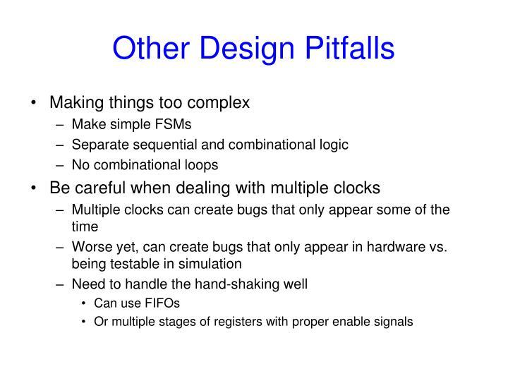 Other Design Pitfalls