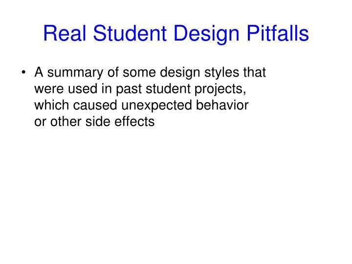 Real Student Design Pitfalls